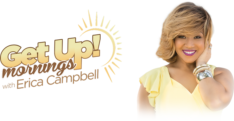 Erica Campbel - Get up mornings logo 101116