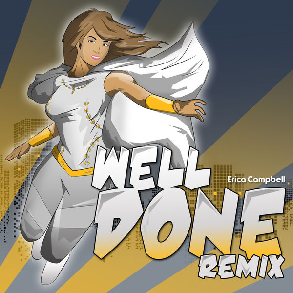 Erica Campbell Well Done Remix