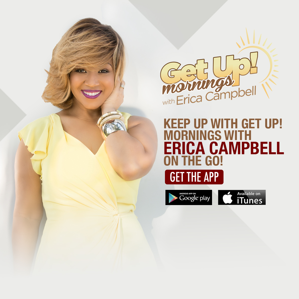Get Up Mornings with Erica Campbell
